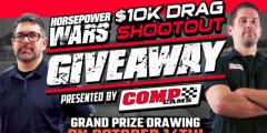 Horsepower Wars 10K Drag Shootout Giveaway