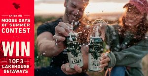 "Moosehead Beer ""Moose Days of Summer"" Sweepstakes"