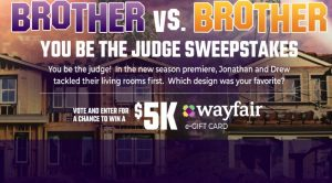 HGTV Brother You Be the Judge Sweepstakes