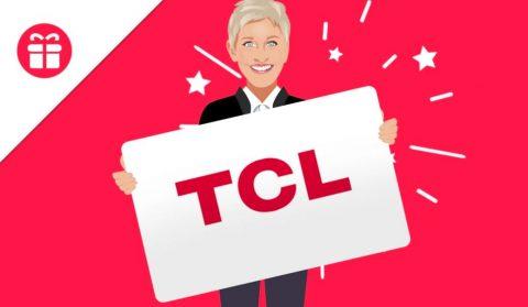 Ellen TCL TV Giveaway