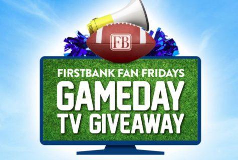 FirstBank Gameday Big Ticket TV Giveaway