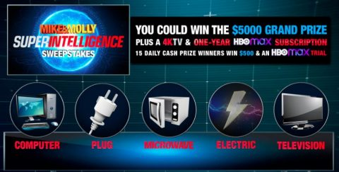 MIKE & MOLLY Superintelligence Sweepstakes
