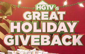 HGTV Great Holiday Giveback Sweepstakes