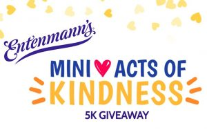 Entenmann's Mini Acts of Kindness 5K Giveaway