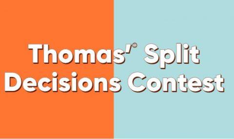 Thomas Split Decisions Contest