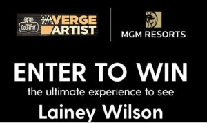 Verge with Lainey Wilson Sweepstakes
