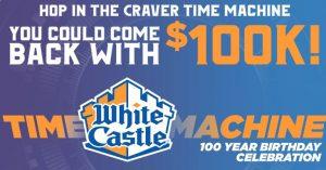 White Castle Time Machine 100th Birthday Sweepstakes