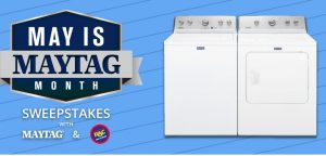 RAC May is Maytag Month Sweepstakes