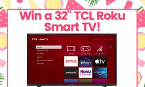 First for Women TCL Roku Smart TV Giveaway