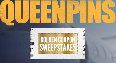 Queenpins Golden Coupon Sweepstakes